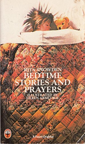 Bedtime Stories and Prayers By Rita F. Snowden
