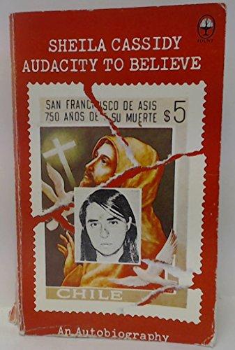 Audacity to Believe by Sheila Cassidy