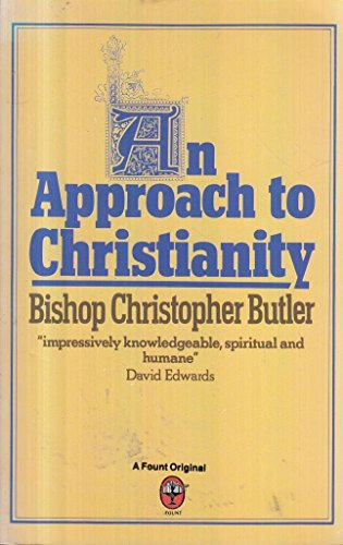 Approach to Christianity By Basil Christopher Butler