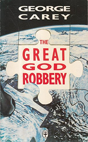 The Great God Robbery By George W. Carey