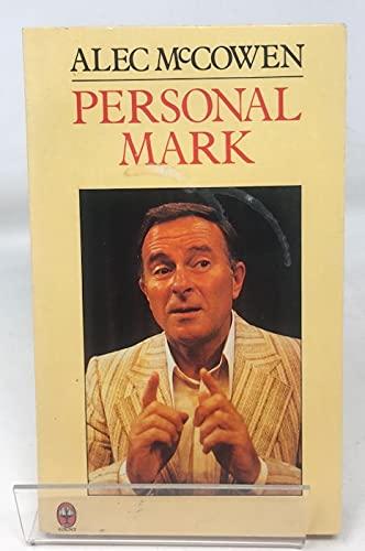 Personal Mark By Alec McCowen