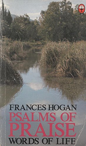 Psalms of Praise By Frances Hogan