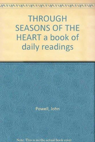 Through Seasons of the Heart By John Powell (QC)
