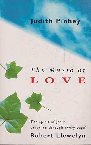 The Music of Love By Judith Pinhey