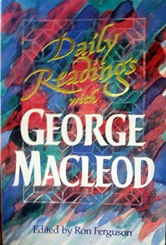 Daily Readings By George F. MacLeod