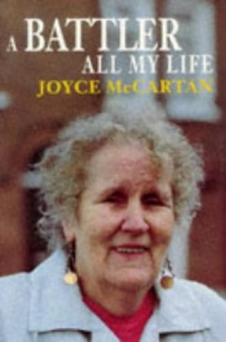 A Battler All My Life By Joyce McCartan