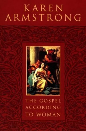 The Gospel According to Woman By Karen Armstrong
