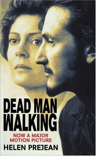 Dead Man Walking By Helen Prejean, CSJ