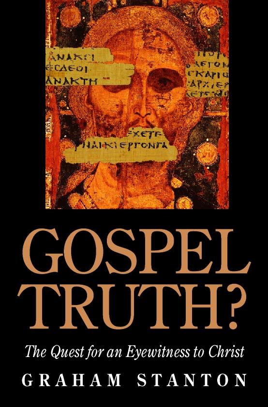 Gospel Truth By Graham N. Stanton