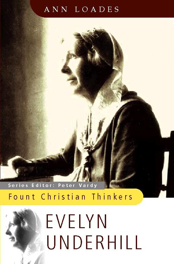 Evelyn Underhill By Ann Loades
