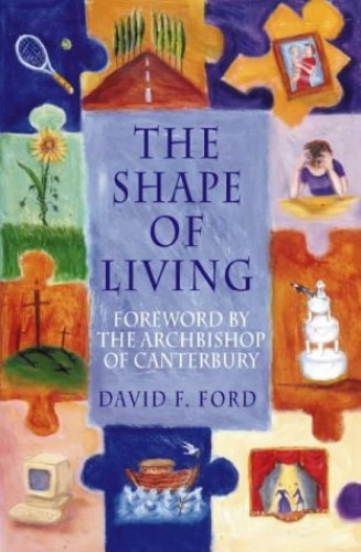 Archbishop of Canterbury's Lent Book By David F. Ford
