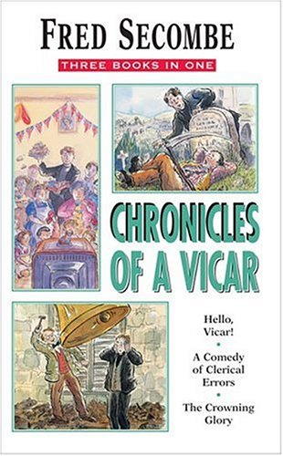 Chronicles of a Vicar By Fred Secombe