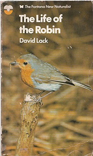 Life of the Robin By David Lack