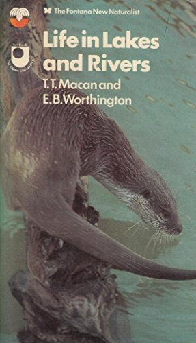 Life in Lakes and Rivers (Collins New Naturalist) by T. T. Macan