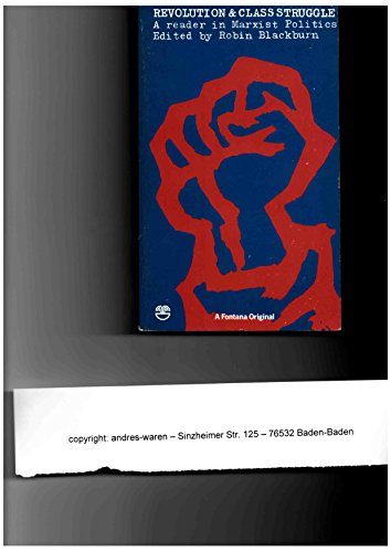 Revolution and Class Struggle By Edited by Robin Blackburn