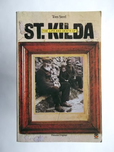 Life & Death of ST Kilda By Tom STEEL