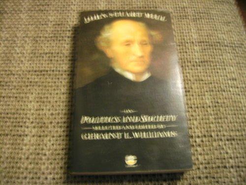 On Politics and Society By John Stuart Mill