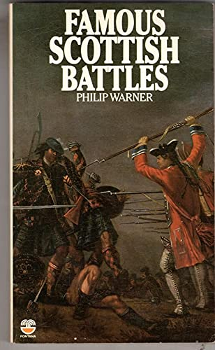 Famous Scottish Battles By Philip Warner