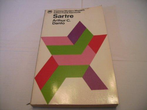 Sartre (Fontana Modern Masters) By Arthur Coleman Danto