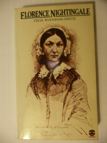 Florence Nightingale, 1820-1910 By Cecil Woodham-Smith