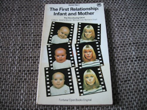 The First Relationship By Daniel N. Stern