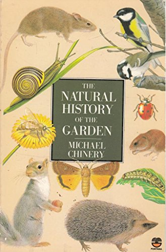 Natural History of the Garden by Michael Chinery