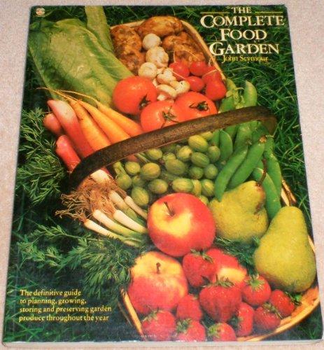 Complete Food Garden By John Seymour