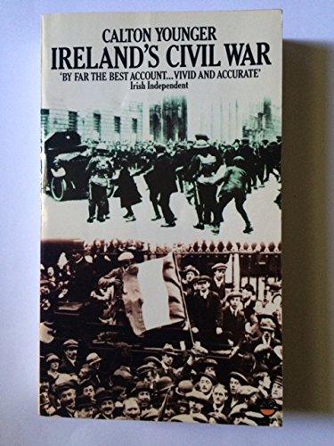 Ireland's Civil War By Calton Younger
