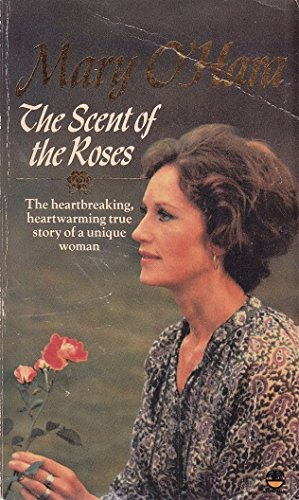 The Scent of the Roses By Mary O'Hara