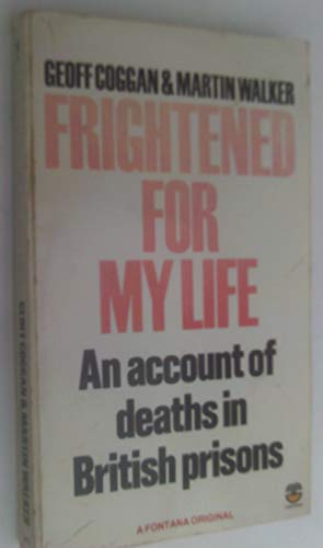 Frightened for My Life By Geoff Coggan