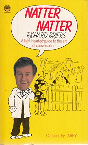 Natter, Natter By Richard Briers