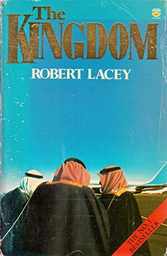 The Kingdom By Robert Lacey