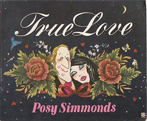 True Love By Posy Simmonds