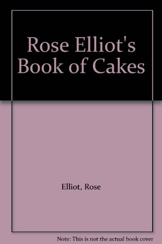Book of Cakes By Rose Elliot