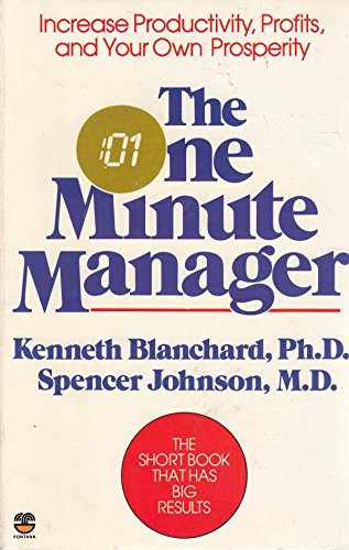 One Minute Manager By Kenneth H. Blanchard, Ph.D.