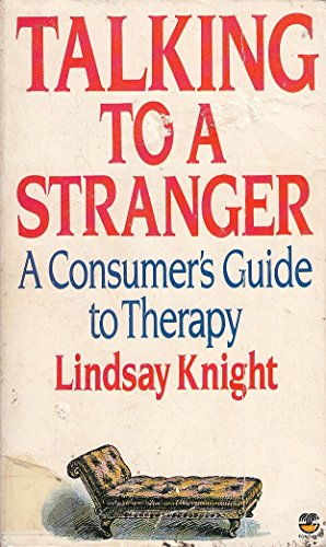 Talking to a Stranger By Lindsay Knight