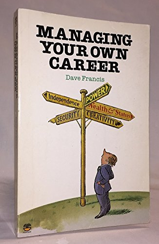 Managing Your Own Career By Dave Francis