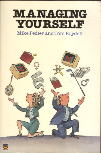 Managing Yourself By Mike Pedler