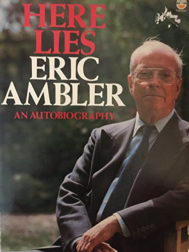 Here Lies By Eric Ambler