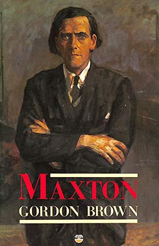 Maxton By Gordon Brown