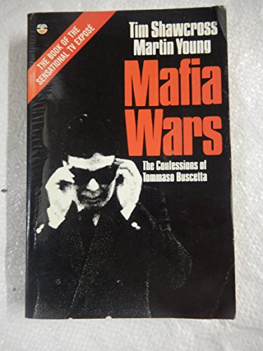 Mafia Ward: Confessions of Tommaso Buscetta By Tim Shawcross