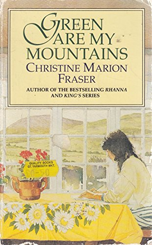 Green are My Mountains By Christine Marion Fraser