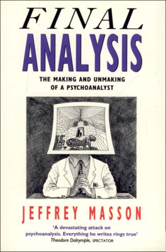Final Analysis By Jeffrey Masson