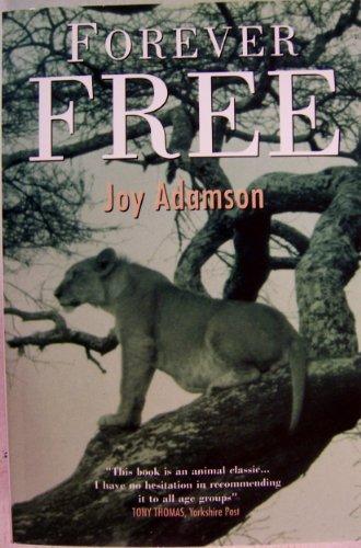 Forever Free By Joy Adamson