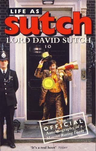Life as Sutch By David Sutch