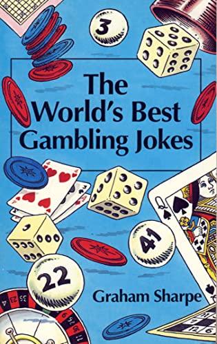 The World's Best Gambling Jokes By Graham Sharpe