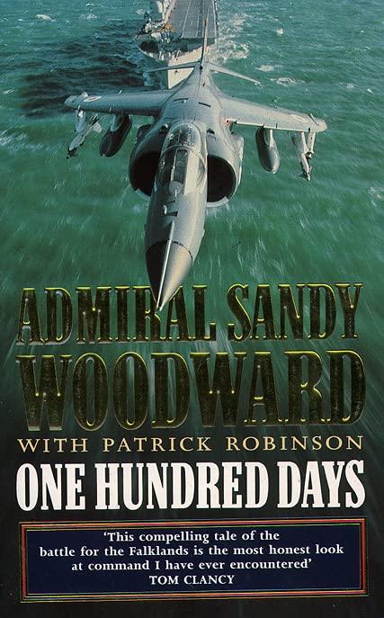 One Hundred Days By Sandy Woodward