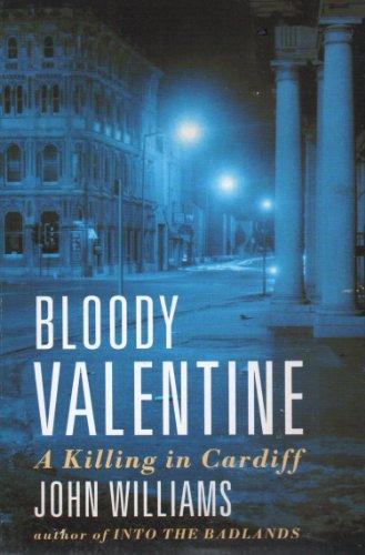 Bloody Valentine By John L. Williams