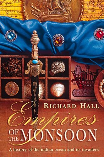 Empires of the Monsoon By Richard Hall