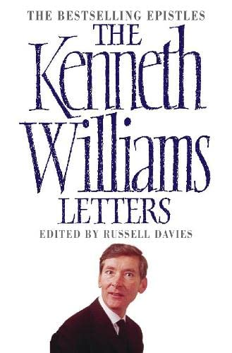 The Kenneth Williams Letters By Edited by Russell Davies